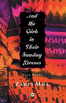 And The Girls In Their Sunday Dresses: Four Works (Paperback)