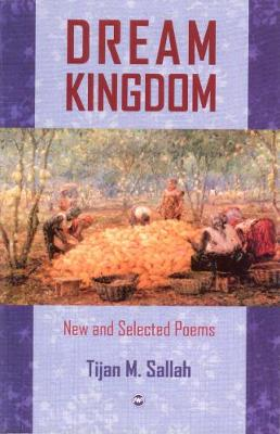 Dream Kingdom: New and Selected Poems (Paperback)