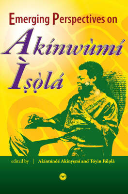 Emerging Perspectives On Akinwumi Isola (Paperback)