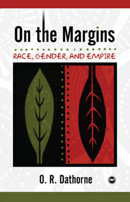 On The Margins: Race, Gender and Empire (Paperback)