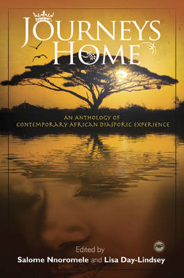 Journeys Home: An Anthology of Contemporary African Diasporic Experience (Paperback)