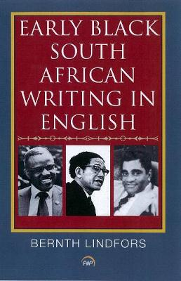 Early Black South African Writing In English (Paperback)