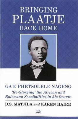 Bringing Plaatje Back Home (Paperback)
