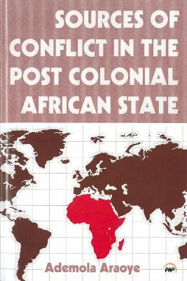 Sources Of Conflict In The Post Colonial African State (Paperback)