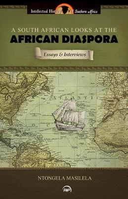 A South African Looks At The African Diaspora: Essays and Interviews (Paperback)