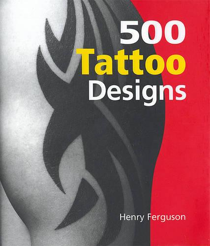 500 Tattoo Designs (Hardback)