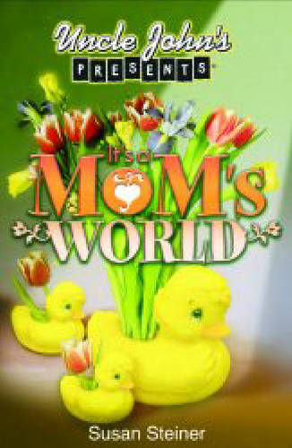 It's a Mom's World (Paperback)