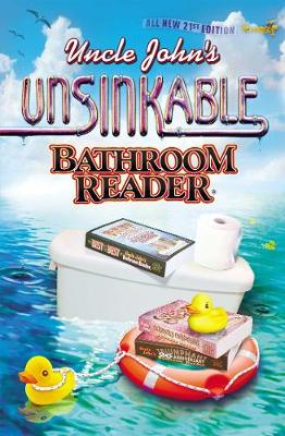Uncle John's Unsinkable Bathroom Reader - Uncle John's Bathroom Readers (Paperback)