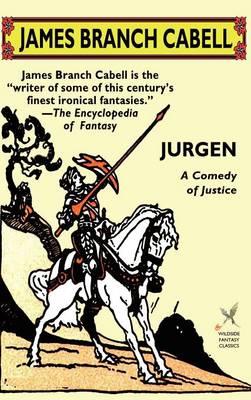 Jurgen: A Comedy of Justice (Hardback)