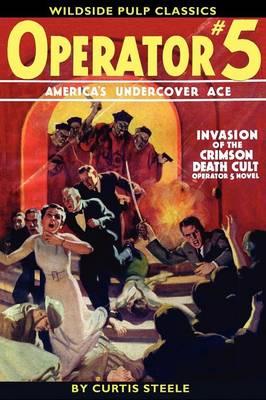 Operator #5: Invasion of the Crimson Death Cult (Paperback)