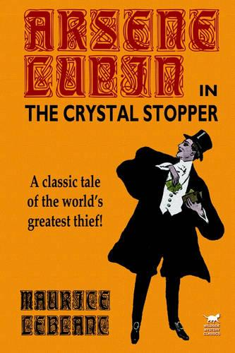 Arsene Lupin in The Crystal Stopper (Paperback)