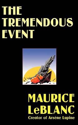 The Tremendous Event (Hardback)