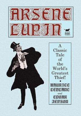 Arsene Lupin (Hardback)