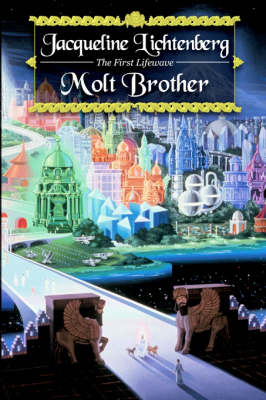 Molt Brother - Book of the First Lifewave (Paperback)