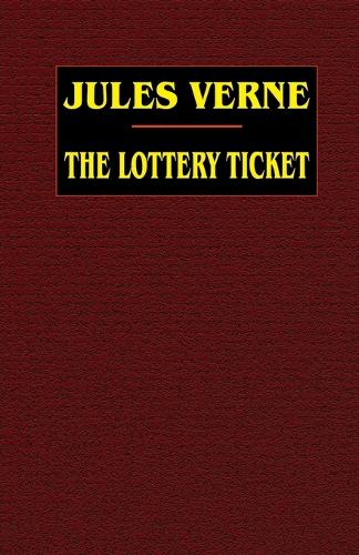 The Lottery Ticket (Paperback)