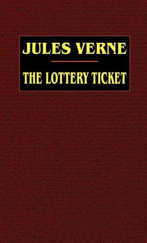 The Lottery Ticket (Hardback)