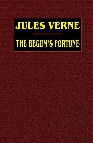 The Begum's Fortune (Paperback)