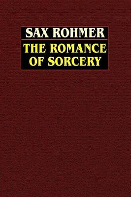 The Romance of Sorcery (Paperback)