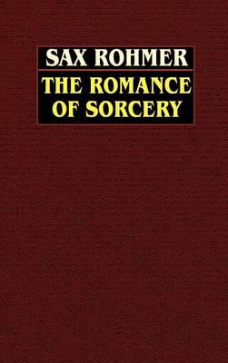 The Romance of Sorcery (Hardback)