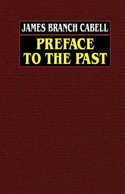 Preface to the Past (Paperback)