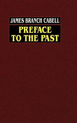 Preface to the Past (Hardback)