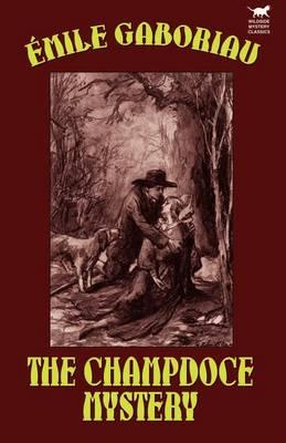 The Champdoce Mystery (Paperback)