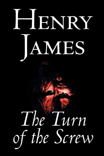 The Turn of the Screw by Henry James, Fiction, Classics (Paperback)