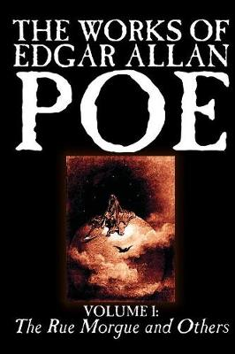 The Works of Edgar Allan Poe, Vol. I of V: The Rue Morgue and Others, Fiction, Classics, Literary Collections (Paperback)