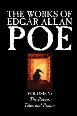 The Works of Edgar Allan Poe, Vol. V of V, Fiction, Classics, Literary Collections (Paperback)