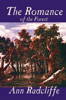 The Romance of the Forest (Paperback)