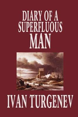 Diary of a Superfluous Man (Paperback)