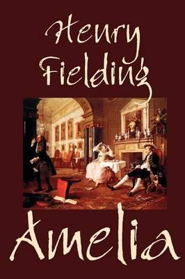 Amelia by Henry Fielding, Fiction, Literary (Paperback)