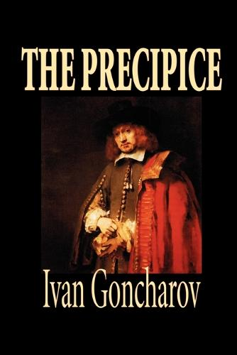 The Precipice by Ivan Goncharov, Fiction, Classics (Paperback)