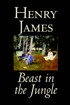 Beast in the Jungle by Henry James, Fiction, Classics, Literary, Alternative History, Short Stories (Paperback)