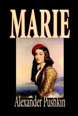 Marie by Alexander Pushkin, Fiction, Literary (Hardback)