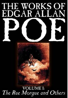The Works of Edgar Allan Poe, Vol. I of V: The Rue Morgue and Others, Fiction, Classics, Literary Collections (Hardback)