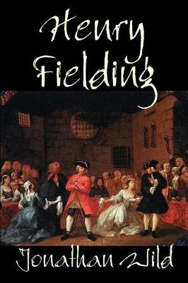 Jonathan Wild by Henry Fielding, Fiction, Classics, Literary (Paperback)
