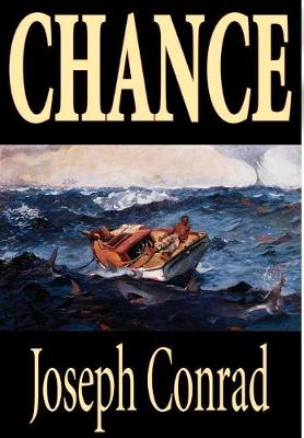 Chance by Joseph Conrad, Fiction, Classics (Hardback)