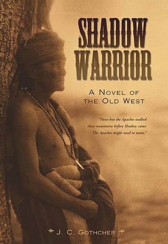 Shadow Warrior: A Novel of the Old West (Hardback)