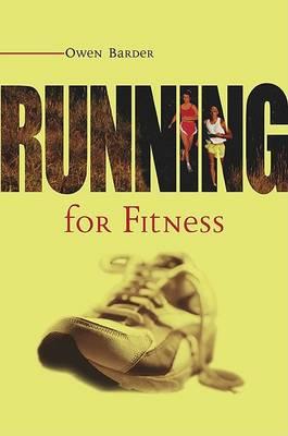 Running for Fitness (Paperback)