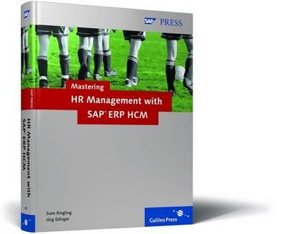 Mastering HR Management with SAP ERP HCM (Hardback)