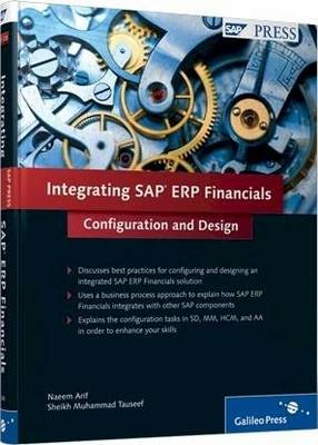 Integrating SAP ERP Financials: Configuration and Design (Hardback)