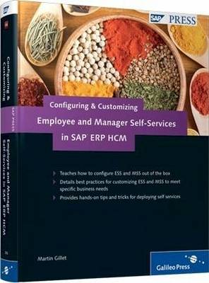 Configuring and Customizing Employee and Manager Self-services in SAP ERP HCM (Paperback)