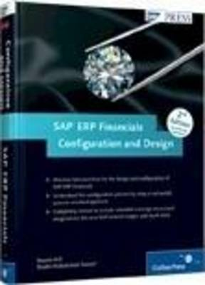 SAP ERP Financials: Configration And Design (Hardback)