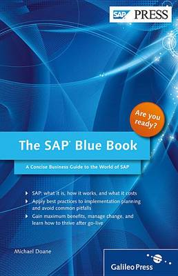 The SAP Blue Book: A Concise Business Guide to the World of SAP (Paperback)