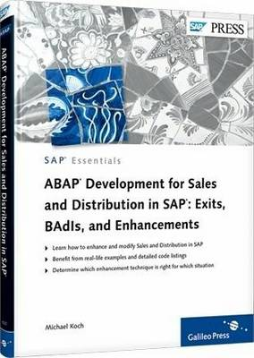 ABAP Development for Sales and D in SAP: Exits, BAdIs, and Enhancements (Hardback)