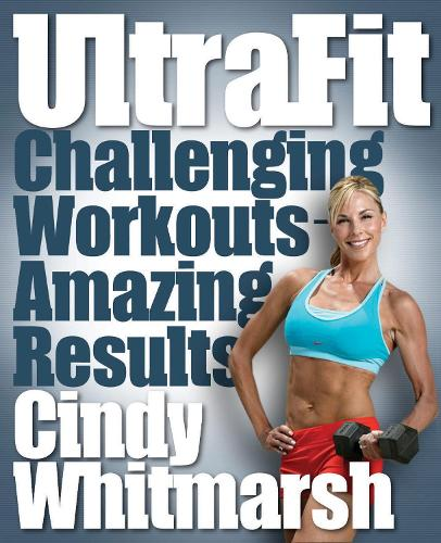 UltraFit: Challenging Workouts -- Amazing Results (Paperback)