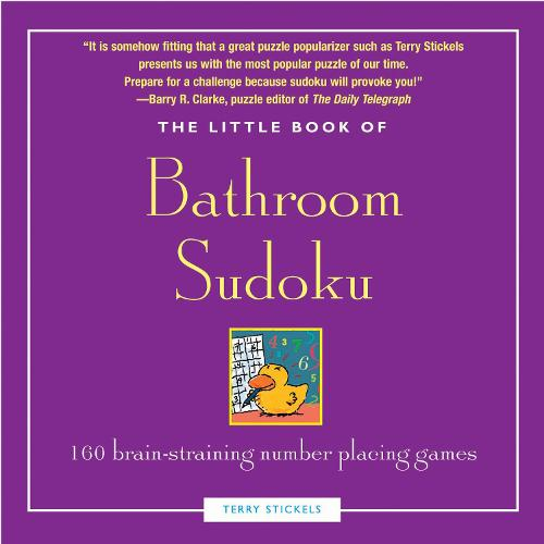 The Little Book of Bathroom Sudoku: 160 All-new Puzzles from Easy to Evil - Little Book S. (Paperback)