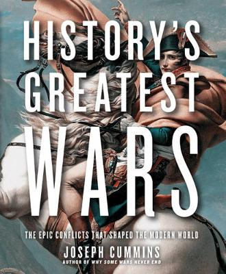 History'S Greatest Wars: The Epic Conflicts That Shaped the Modern World (Paperback)