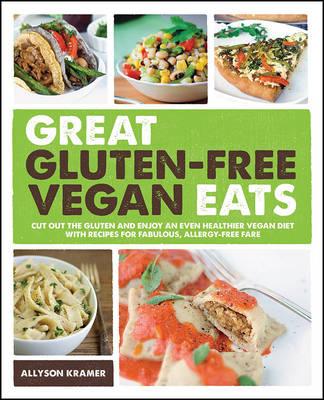 Great Gluten-Free Vegan Eats (Paperback)